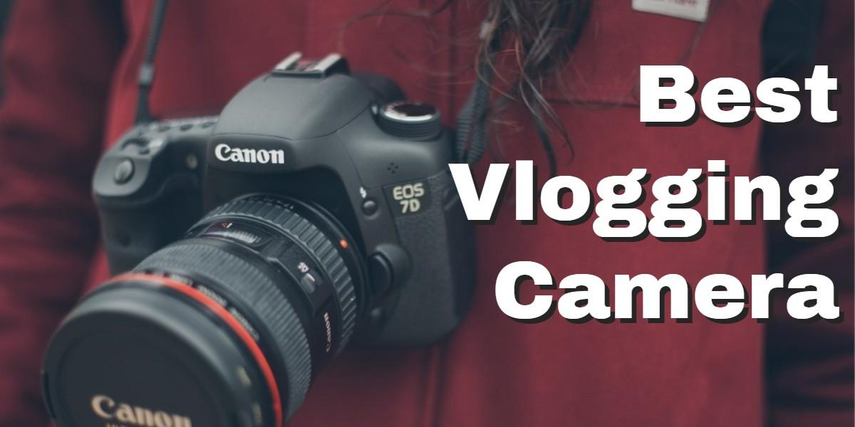 Best-Vlogging-Camera