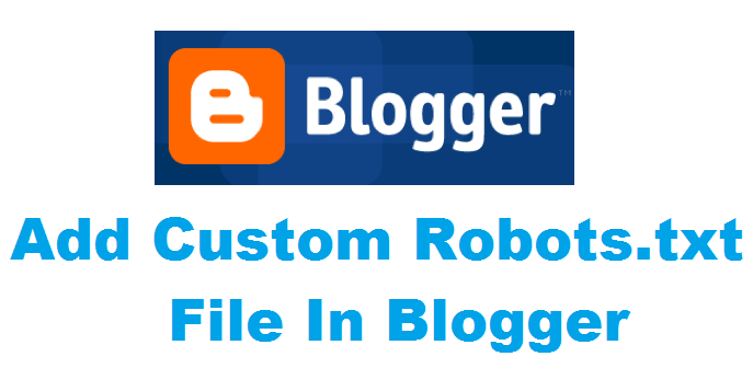 Custom Robots.txt to Blogger