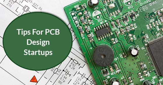 Tips-For-PCB-Design-Startups
