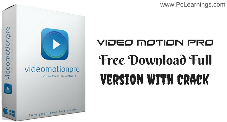 Video Motion Pro 2.5.220 Crack is Here ! [Exclusive]